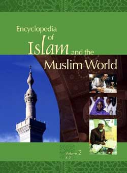 Encyclopedia of Islam & the Muslim World